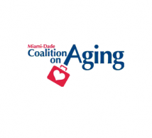 The Miami-Dade Coalition on Aging fosters the development of new and creative ideas to enhance the delivery and coordination of services for the elderly.